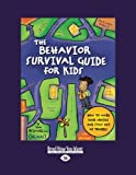 The Behavior Survival Guide for Kids, Tom McIntyre, 1458735214