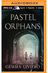 Pastel Orphans by Gemma Liviero (2015-06-02) MP3 CD