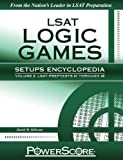 PowerScore LSAT Logic Games Setups Encyclopedia Volume 2 by David M. Killoran (July 1 2011)