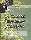 Powerful Woman Journal - Soaring Eagle, Ginny Dye, 1493738321