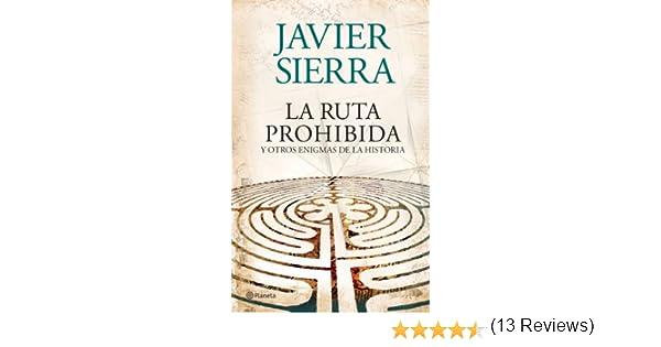 La ruta prohibida y otros enigmas de la Historia eBook: Sierra ...