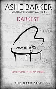 Darkest (The Dark Side Book 3) by [Barker, Ashe]
