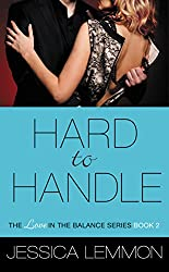 Hard to Handle (Love in the Balance Book 2)