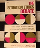 img - for The Situation Ethics Debate book / textbook / text book