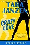 Crazy Love by Tara Janzen front cover