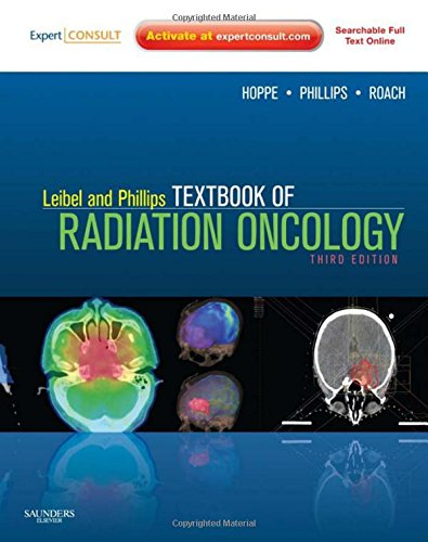 Leibel and Phillips Textbook of Radiation Oncology: Expert Consult - Online and Print, 3e by Saunders
