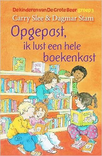 opgepast ik lust een hele boekenkast kinderen van de grote beer 9789049922382 amazoncom books