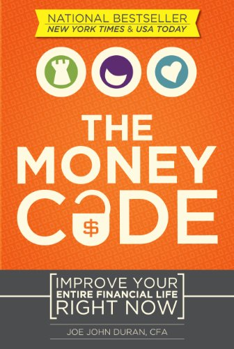 The Money Code  Improve Your Entire Financial Life Right Now