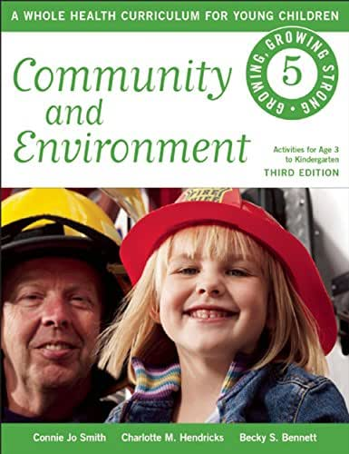 Community and Environment (Growing, Growing Strong Book 5)