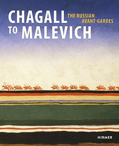 Chagall to Malevich: The Russian Avant-Gardes pdf epub