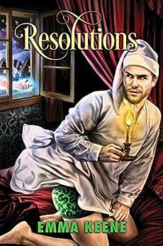 Resolutions (2016 Advent Calendar - Bah Humbug) by [Keene, Emma]