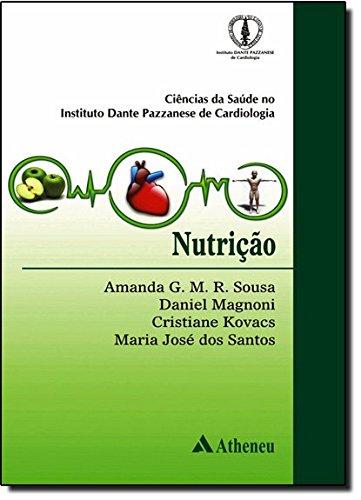 Nutrição. Ciências da Saúde no Instituto Dante Pazzanese de Cardiologia