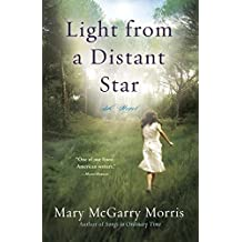 Light from a Distant Star: A Novel