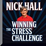 Winning the Stress Challenge | Nick Hall, PhD