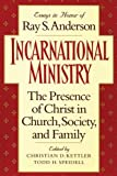 Incarnational Ministry, Christian D. Kettler, 1608991393