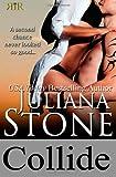 Collide, Juliana Stone, 1495240231