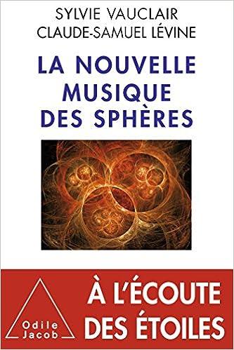 La Nouvelle Musique des sphères pdf