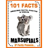 101 Facts... Marsupials! Marsupial Books for Kids (101 Animal Facts Book 7)
