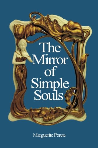 the mirror of souls and other essays Nobility and annihilation in marguerite porete's mirror of simple souls robinson, joanne maguire published by state university of new york press.