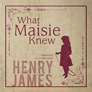 What Maisie Knew | Livre audio