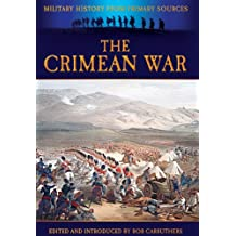The Crimean War (Military History from Primary Sources)