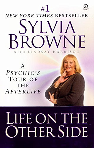 Life on the Other Side: A Psychic's Tour of the Afterlife (Life Green Of The Side)