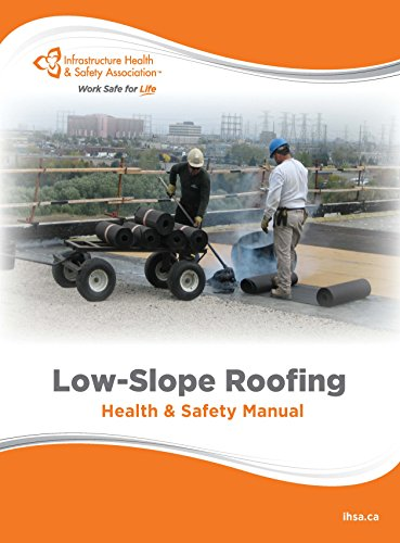 Low-Slope Roofing Health and Safety Manual