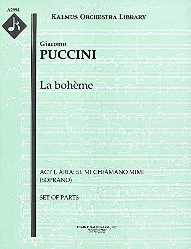 (La bohème (Act I, Aria: Si. Mi chiamano Mimi (soprano)): Set of Parts)