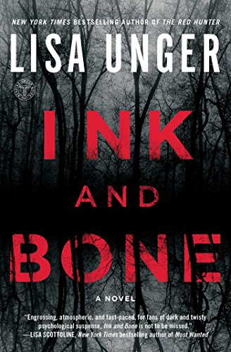 Ink and Bone: A Novel by [Unger, Lisa]
