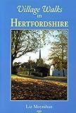 Village Walks in Hertfordshire (Village Walks S.)