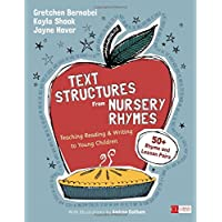 Text Structures From Nursery Rhymes: Teaching Reading and Writing to Young Children