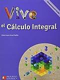 Vive El Calculo Integral Competencias Para La Vida Bachillerato