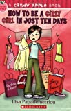 img - for How to Be a Girly Girl in Just Ten Days (Candy Apple) by Lisa Papademetriou (2007-07-01) book / textbook / text book