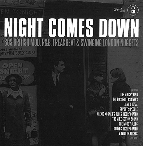 Night Comes Down: 60 British Mod, R&B, Freakbeat & Swinging London Nuggets (A Clockwork Orange Best Scenes)
