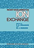 Recent Developments in Ion Exchange, , 9401080445