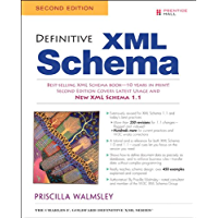 Definitive XML Schema (Charles F. Goldfarb Definitive XML Series)