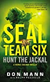 SEAL Team Six: Hunt the Jackal (A Thomas Crocker Thriller)