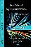 Stem Cells and Regenerative Medicine, Phillippe Taupin, 1604564733