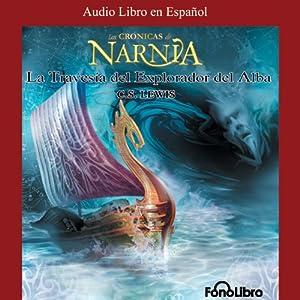 La Travesia del Explorador del Alba Audiobook