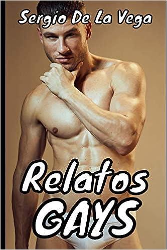 RELATOS GAYS de Sergio De La Vega