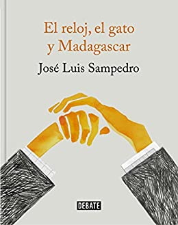 El reloj, el gato y Madagascar (Spanish Edition) Kindle Edition