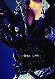 capa de Última Noite (Amor Proibido Livro 0.5 1)