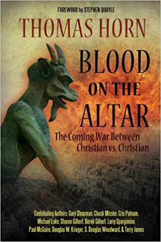 Blood on the Altar: The Coming War Between Christian vs  Christian