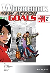 New Action Goals - Workbook Sde Bac Pro
