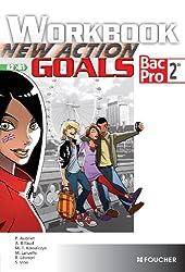 New Action Goals - Workbook Sde Bac Pro