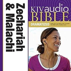 KJV Audio Bible: Zechariah and Malachi (Dramatized)