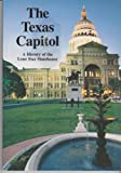 The Texas State Capitol: A History of the Lone Star Statehouse (2005)