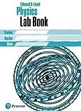 Edexcel A level Physics Lab Book (Edexcel GCE Science 2015)