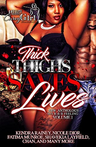 Search : Thick Thighs Save Lives: A BBW Romance Anthology