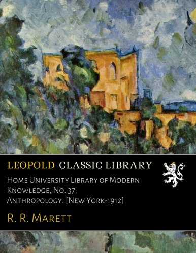 Download Home University Library of Modern Knowledge, No. 37; Anthropology. [New York-1912] ebook